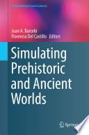 download ebook simulating prehistoric and ancient worlds pdf epub
