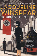 Journey To Munich : maisie dobbs is sent to...