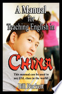A Manual for Teaching English in China