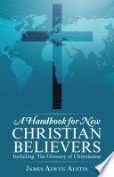 A Handbook For New Christian Believers
