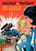 Michel Vaillant - Tome 25 - Des filles et des moteurs