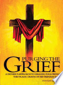 PURGING THE GRIEF : hughes was returning to a...