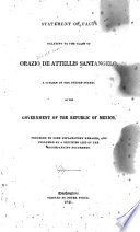 Statement of facts relating to the claim of Orazio de Attellis Santangelo, a citizen of the United States, on the government of the republic of Mexico