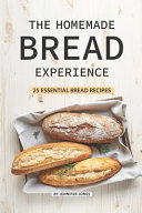 The Homemade Bread Experience