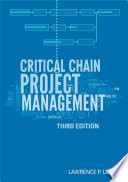 Critical Chain Project Management  Third Edition