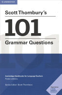 Scott Thornbury's 101 Grammar Questions Pocket Editions: Cambridge Handbooks for Language Teachers