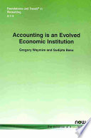 Accounting is an Evolved Economic Institution