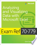 Exam Ref 70 779 Analyzing and Visualizing Data with Microsoft Excel