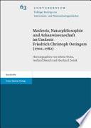 Mathesis, Naturphilosophie und Arkanwissenschaft im Umkreis Friedrich Christoph Oetingers (1702-1782)