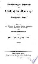 Vollständiges Lehrbuch der deutschen Sprache und Rechtschreiblehre