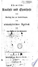 Chemische Analyse und Synthese des Markus Lutz zu Laufelfingen, ein alchymistischer Versuch von einem Mystiker des 19ten Jahrhunderts