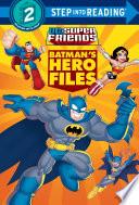 Batman s Hero Files  DC Super Friends