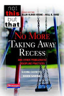 No More Taking Away Recess and Other Problematic Discipline Practices