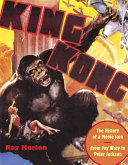 King Kong Which King Kong Has Appeared