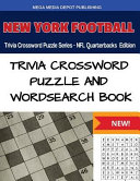 New York Football Trivia Crossword Puzzle Series   NFL Quarterbacks Edition Book PDF