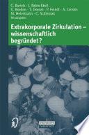 Extrakorporale Zirkulation — wissenschaftlich begründet?
