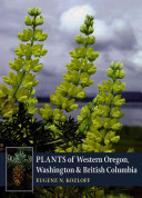 Plants of Western Oregon, Washington, and British Columbia