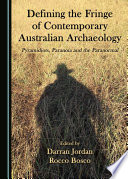 Defining the Fringe of Contemporary Australian Archaeology