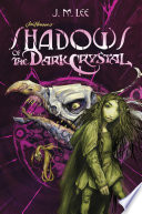 Shadows of the Dark Crystal  1