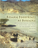 Roman Foodprints at Berenike To The Outside World Together With Myos Hormos