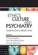Ethics  Culture  and Psychiatry