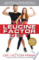 The Leucine Factor Diet