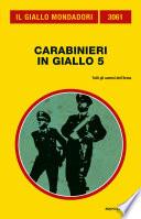 Carabinieri in giallo 5  Il Giallo Mondadori