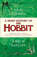 A Brief History of the Hobbit