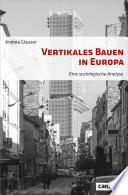 Vertikales Bauen in Europa