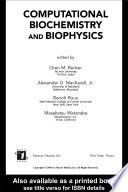 Computational Biochemistry and Biophysics