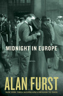 Midnight In Europe  A Novel : forces on the continent struggle...