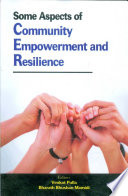 Some Aspects of Community Empowerment and Resilience