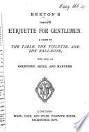 Beeton S Complete Etiquette For Gentlemen Etc