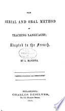 The Serial and Oral Method of Teaching Languages  Adapted to the French