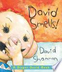 David Smells!