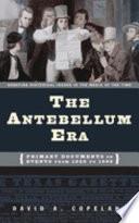 The Antebellum Era