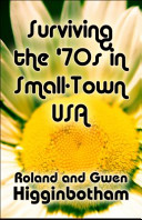 Surviving The 70s In Small Town Usa