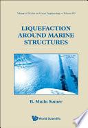 Liquefaction Around Marine Structures