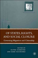 Of States  Rights  and Social Closure