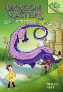 Roar of the Thunder Dragon  a Branches Book  Dragon Masters  8