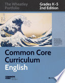 Common Core Curriculum  English  Grades K 5
