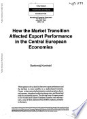 How the Market Transition Affected Export Performance in the Central European Economies