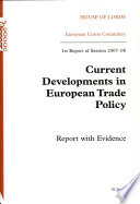 Current Developments in European Trade Policy