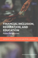 Financial Inclusion  Regulation  and Education