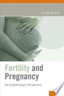 Fertility and Pregnancy
