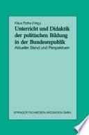 Unterricht und Didaktik der politischen Bildung in der Bundesrepublik