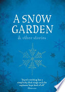 A Snow Garden and Other Stories by Rachel Joyce