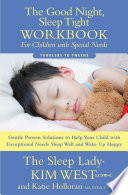 The Good Night Sleep Tight Workbook for Children Special Needs