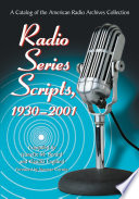Radio Series Scripts  1930 2001
