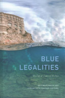 Blue legalities : the life and laws of the sea document cover